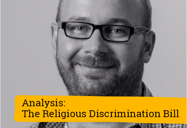 Analysis: The Religious Discrimination Bill