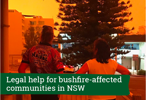 Legal help for NSW bushfire-affected communities