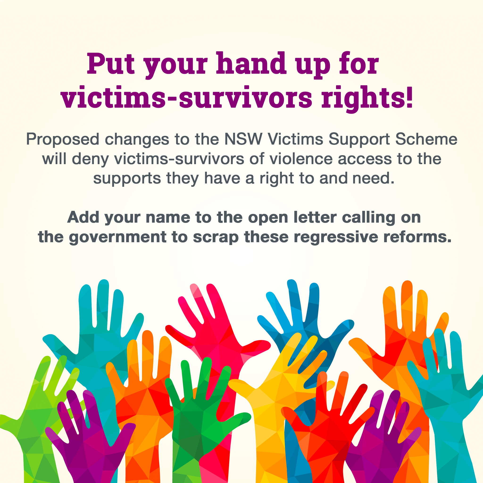 Put your hand up to for victims-survivors right